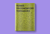 Tennis, Trigonometry, Tornadoes
